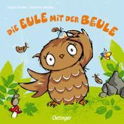 Cover-Bild zu Weber, Susanne: Die Eule mit der Beule