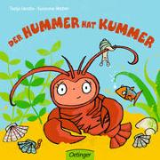 Cover-Bild zu Weber, Susanne: Der Hummer hat Kummer