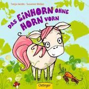 Cover-Bild zu Weber, Susanne: Das Einhorn ohne Horn vorn
