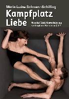 Cover-Bild zu Schwarz-Schilling, Marie-Luise: Kampfplatz Liebe