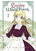 Cover-Bild zu Natsuki Takaya: Liselotte & Witch's Forest, Vol. 1