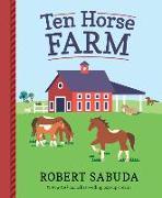 Cover-Bild zu Sabuda, Robert: Ten Horse Farm