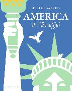 Cover-Bild zu Sabuda, Robert (Illustr.): America the Beautiful: America the Beautiful