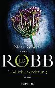 Cover-Bild zu Tödliche Verehrung (eBook) von Robb, J.D.