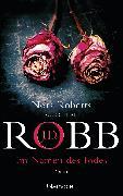 Cover-Bild zu Im Namen des Todes (eBook) von Robb, J.D.