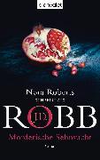 Cover-Bild zu Mörderische Sehnsucht (eBook) von Robb, J.D.