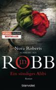 Cover-Bild zu Ein sündiges Alibi von Robb, J.D.