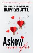 Cover-Bild zu Askew Ever After: A Limited Edition Contemporary Romance Collection (eBook) von Melanson, Mandy