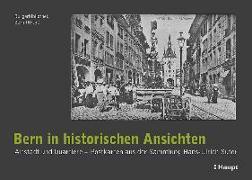 Cover-Bild zu Bern in historischen Ansichten von Burgerbibliothek Bern (Hrsg.)