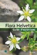 Cover-Bild zu Flora Helvetica - Guide d'excursions von Eggenberg, Stefan
