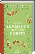 Cover-Bild zu Haberkamm, Helmut: Kleine Sammlung fränkischer Dörfer