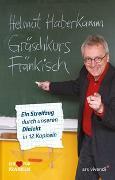 Cover-Bild zu Haberkamm, Helmut: Gräschkurs Fränkisch