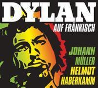 Cover-Bild zu Haberkamm, Helmut: Dylan auf Fränkisch