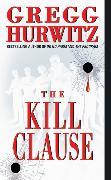 Cover-Bild zu Hurwitz, Gregg: The Kill Clause
