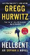 Cover-Bild zu Hurwitz, Gregg: Hellbent: An Orphan X Novel