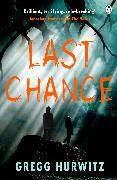 Cover-Bild zu Hurwitz, Gregg: Last Chance