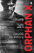 Cover-Bild zu Hurwitz, Gregg: Orphan X