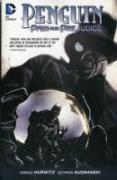 Cover-Bild zu Hurwitz, Gregg: Penguin: Pain and Prejudice
