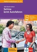 Cover-Bild zu Selima lernt Autofahren. Buch + online von Staufer-Zahner, Käthi