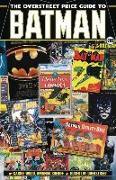 Cover-Bild zu Robert M. Overstreet: The Overstreet Price Guide to Batman