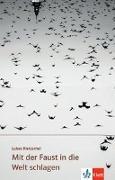 Cover-Bild zu Rietzschel, Lukas: Mit der Faust in die Welt schlagen