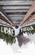 Cover-Bild zu Ness, Patrick: Libre / Release