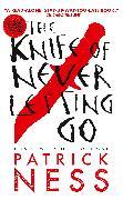 Cover-Bild zu Ness, Patrick: The Knife of Never Letting Go (with bonus short story)