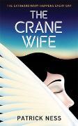 Cover-Bild zu Ness, Patrick: The Crane Wife