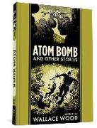 Cover-Bild zu Wood, Wallace: Atom Bomb And Other Stories
