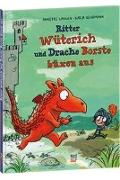 Cover-Bild zu Ritter Wüterich und Drache Borste büxen aus von Langen, Annette