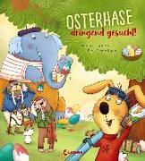 Cover-Bild zu Osterhase dringend gesucht! von Langen, Annette