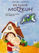 Cover-Bild zu Die kleine Motzkuh von Langen, Annette