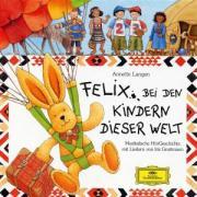 Cover-Bild zu Felix bei den Kindern dieser Welt. CD von Langen, Annette