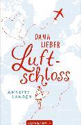 Cover-Bild zu Dann lieber Luftschloss (eBook) von Langen, Annette
