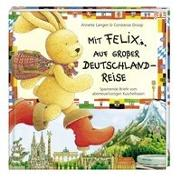 Cover-Bild zu Mit Felix auf großer Deutschlandreise von Langen, Annette