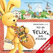 Cover-Bild zu Mit em Felix dur d'Schwiiz von Langen, Annette