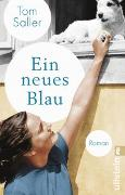Cover-Bild zu Saller, Tom: Ein neues Blau