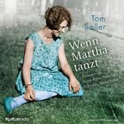 Cover-Bild zu Saller, Tom: Wenn Martha tanzt