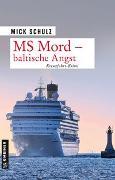 Cover-Bild zu Schulz, Mick: MS Mord - Baltische Angst