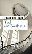 Cover-Bild zu Kronenberg, Susanne: Tod am Bauhaus