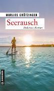 Cover-Bild zu Grötzinger, Marlies: Seerausch