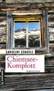 Cover-Bild zu Sendele, Caroline: Chiemsee-Komplott