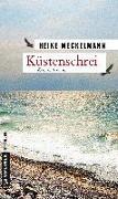 Cover-Bild zu Meckelmann, Heike: Küstenschrei
