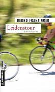 Cover-Bild zu Franzinger, Bernd: Leidenstour