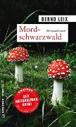 Cover-Bild zu Leix, Bernd: Mordschwarzwald