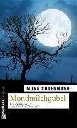 Cover-Bild zu Bodenmann, Mona: Mondmilchgubel