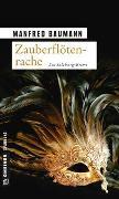 Cover-Bild zu Baumann, Manfred: Zauberflötenrache