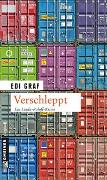 Cover-Bild zu Graf, Edi: Verschleppt