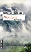 Cover-Bild zu Bennemann, Markus: Wolfsbiss