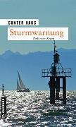 Cover-Bild zu Haug, Gunter: Sturmwarnung